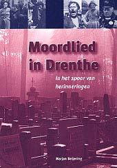 Moordlies in Drenthe